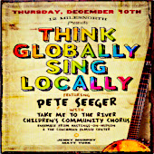 "Cover of Pete Seeger's ""Think Globally Sing Locally"""